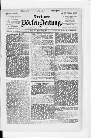 Berliner Börsen-Zeitung vom 12.02.1882