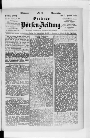 Berliner Börsen-Zeitung vom 17.02.1882