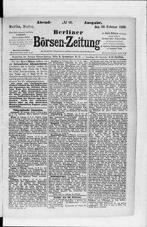 Berliner Börsen-Zeitung on Feb 20, 1882