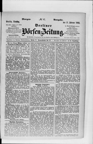 Berliner Börsen-Zeitung vom 21.02.1882