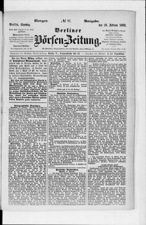 Berliner Börsen-Zeitung vom 26.02.1882
