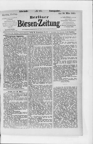 Berliner Börsen-Zeitung vom 10.03.1882