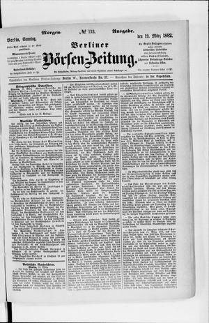 Berliner Börsen-Zeitung vom 19.03.1882