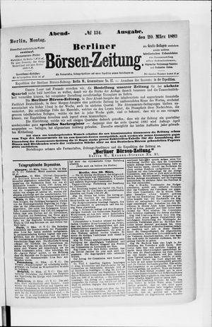 Berliner Börsen-Zeitung on Mar 20, 1882