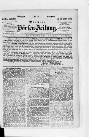 Berliner Börsen-Zeitung vom 23.03.1882