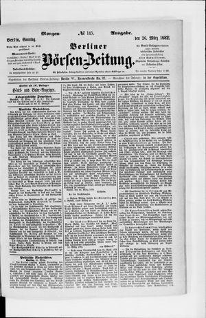 Berliner Börsen-Zeitung vom 26.03.1882