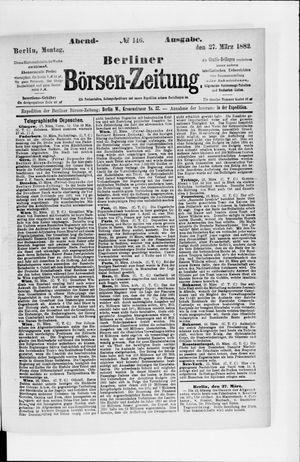 Berliner Börsen-Zeitung vom 27.03.1882