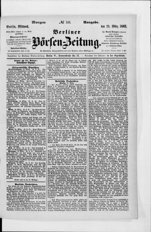 Berliner Börsen-Zeitung vom 29.03.1882