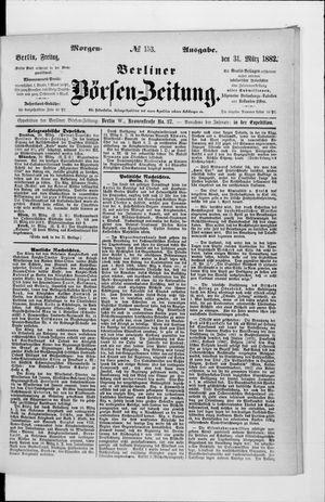 Berliner Börsen-Zeitung vom 31.03.1882