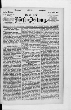 Berliner Börsen-Zeitung vom 02.04.1882
