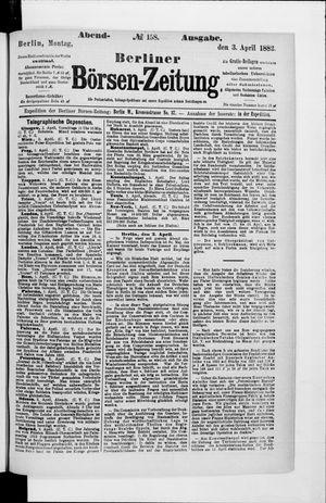 Berliner Börsen-Zeitung vom 03.04.1882