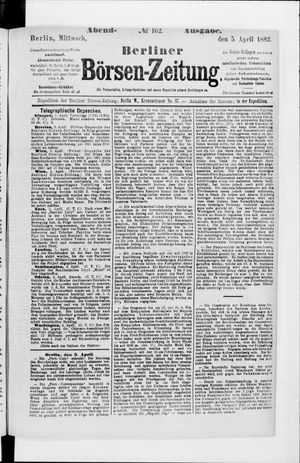 Berliner Börsen-Zeitung vom 05.04.1882
