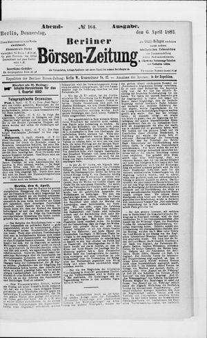 Berliner Börsen-Zeitung vom 06.04.1882