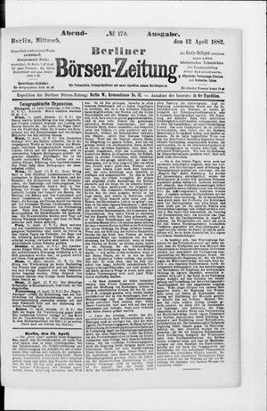 Berliner Börsen-Zeitung vom 12.04.1882