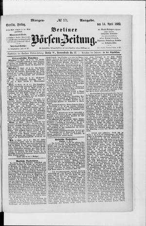 Berliner Börsen-Zeitung vom 14.04.1882