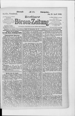 Berliner Börsen-Zeitung vom 15.04.1882