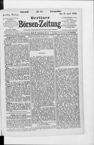 Berliner Börsen-Zeitung vom 17.04.1882
