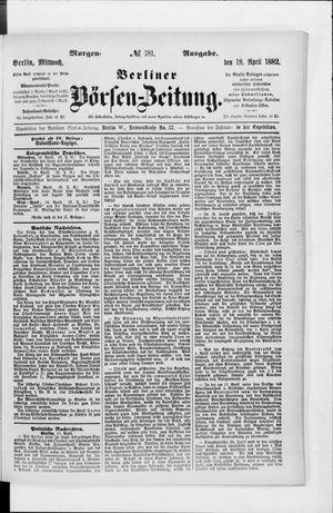 Berliner Börsen-Zeitung vom 19.04.1882