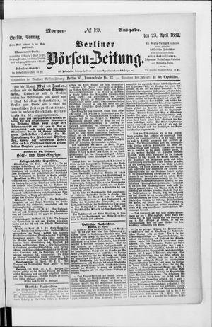 Berliner Börsen-Zeitung on Apr 23, 1882