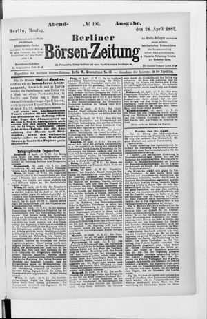 Berliner Börsen-Zeitung vom 24.04.1882