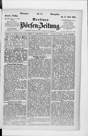 Berliner Börsen-Zeitung vom 25.04.1882
