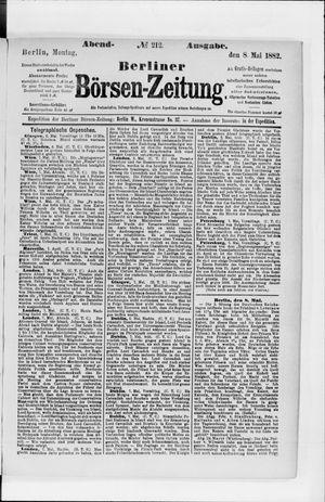 Berliner Börsen-Zeitung on May 8, 1882