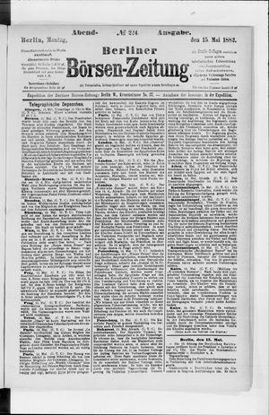 Berliner Börsen-Zeitung vom 15.05.1882