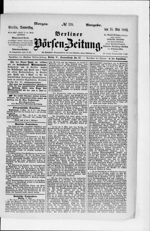 Berliner Börsen-Zeitung vom 18.05.1882