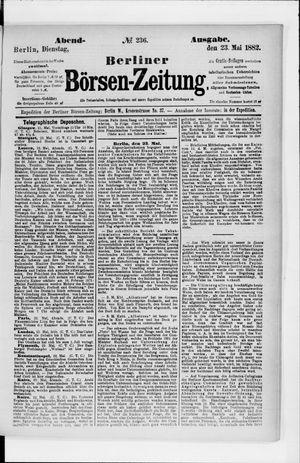 Berliner Börsen-Zeitung on May 23, 1882