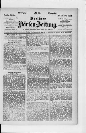 Berliner Börsen-Zeitung vom 26.05.1882