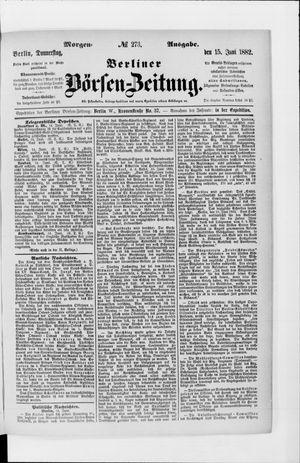 Berliner Börsen-Zeitung vom 15.06.1882