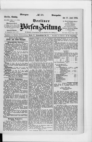 Berliner Börsen-Zeitung vom 18.06.1882