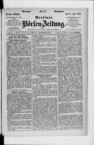 Berliner Börsen-Zeitung vom 25.06.1882
