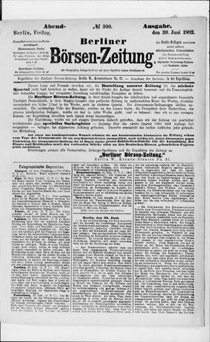 Berliner Börsen-Zeitung vom 30.06.1882