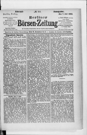 Berliner Börsen-Zeitung vom 07.07.1882