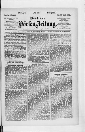 Berliner Börsen-Zeitung vom 16.07.1882
