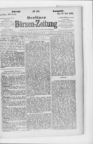 Berliner Börsen-Zeitung vom 19.07.1882