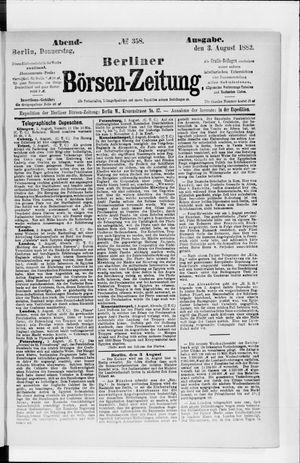 Berliner Börsen-Zeitung on Aug 3, 1882