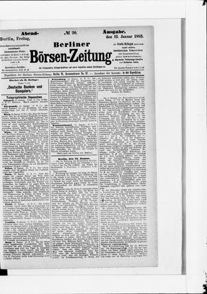 Berliner Börsen-Zeitung on Jan 12, 1883