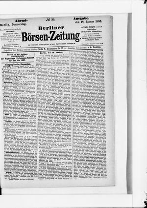 Berliner Börsen-Zeitung vom 18.01.1883