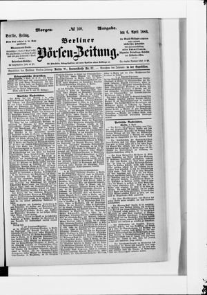 Berliner Börsen-Zeitung vom 06.04.1883