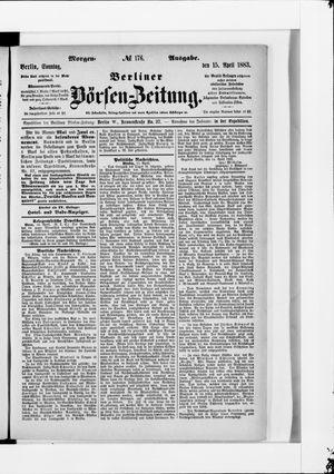Berliner Börsen-Zeitung vom 15.04.1883