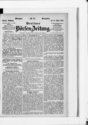 Berliner Börsen-Zeitung vom 18.04.1883
