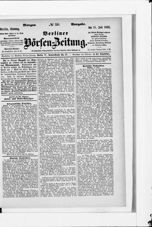 Berliner Börsen-Zeitung on Jul 15, 1883