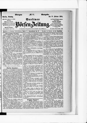 Berliner Börsen-Zeitung vom 10.02.1884