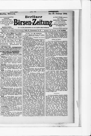Berliner Börsen-Zeitung on Feb 20, 1884