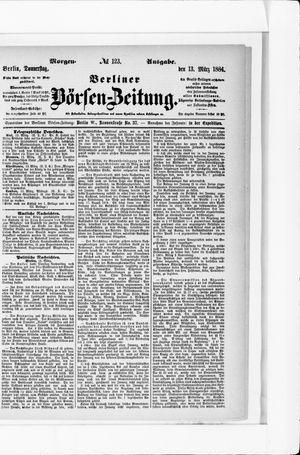 Berliner Börsen-Zeitung on Mar 13, 1884