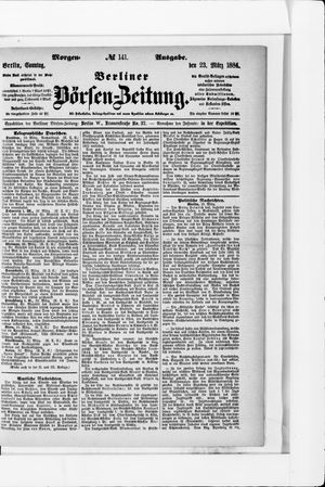 Berliner Börsen-Zeitung vom 23.03.1884