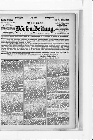 Berliner Börsen-Zeitung vom 25.03.1884