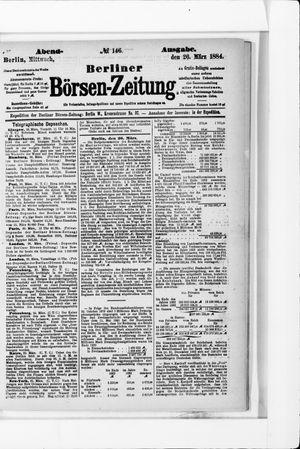 Berliner Börsen-Zeitung on Mar 26, 1884
